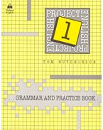 Project English 1 - Grammar and Practice Book