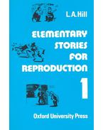 Elementary Stories for Reproduction 1