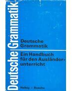 Deutsche Grammatik - Ein Handbuch für den Ausländerunterricht