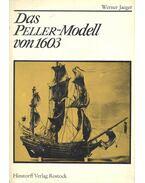 Das Peller-Modell von 1603