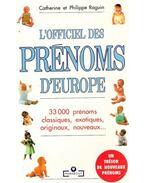L'officiel des prénoms d'Europe : 33 000 prénoms