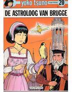 Yoko Tsuno : De astroloog van Brugge