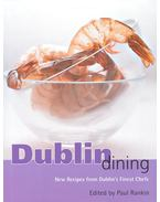 Dublin Dining  - New Recipes from Dublin's Finest Chefs