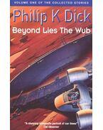 Beyond Lies the Wub - Philip K. Dick