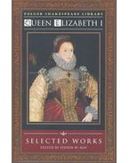 Folger Shakespeare Library - Queen Elizabeth I - Selected Works