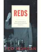 Reds - McCarthyism in Twentieth-Century America - MORGAN, TED