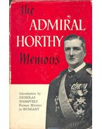 The Admiral Horthy Memoirs