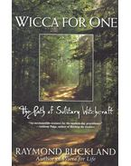 Wicca for One – The Path of Solitary Witchcraft