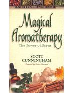 Magical Aromatherapy – The Power of Scent
