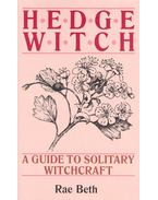 Hedge Witch – A Guide to Solitary Witchcraft