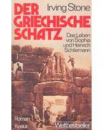 Der griechische Schatz – Das Leben von Sophia und Heinrich Schliemann