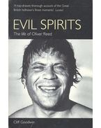 Evil Spirits – The Life of Oliver Reed