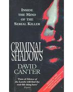 Criminal Shadows – Inside the Mind of the Serial Killer