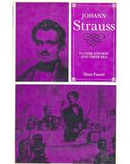 Johann Strauss – Father and Son and Their Era