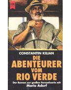 Die Abenteuer vom Rio Verde
