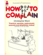 How to Complain