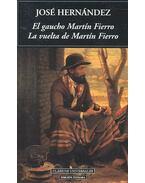 El gaucho Martin Fierro – La vuelta de MArtin Fierro