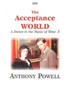A Dance to the Music of Time 3 – The Acceptance World