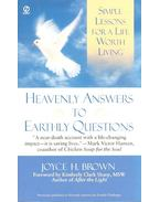 Heavenly Answers to Earthly Questions