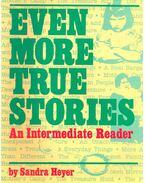 Even More True Stories – An Intermediate reader