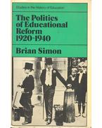 The Politics of Educational Reform 1920-1940