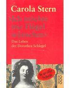 """""""Ich möchte mir Flügel wünschen"""" - Das Leben der Dorothea Schlegel"""