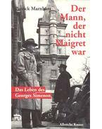 Der Mann, der nicht Maigret war – Das Leben des Georges Simenon