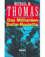 Das Milliarden-Dollar-Roulette