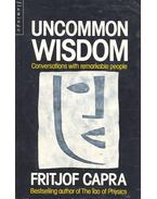 Uncommon Wisdom – Conversation with Remarkable People