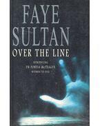 Over the Line - SULTAN, FAYE