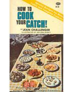 How To Cook Your Catch!