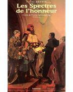Les spectres de l'honneur : cycle de Tristan de Castelreng