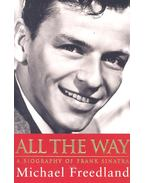 All the Way – A Biography of Frank Sinatra