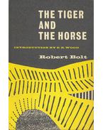 The Tiger and the Horse