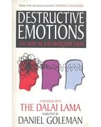 Destructive Emotions – A Dialogue with the Dalai Lama