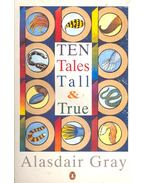 Ten Tales Tall and True