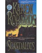 Scandalous - Robards, Karen