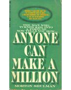 Anyone Can Make A Million