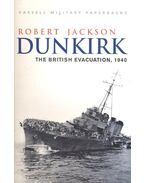 Dunkirk – The British Evacuation, 1940