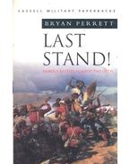 Last Stand! - Famous Battles Against the Odds