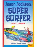 Jason Jackson, Super Surfer - Momentum Literacy Program, Step 5 Level C