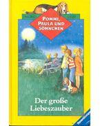 Pommi, Paula und Söhhchen – Der grosse Liebeszauber