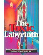 The Toxic Labyrinth