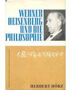 Werner Heisenberg und die Philosophie