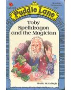 Toby Spelldragon and the Magician