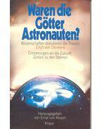 Waren die Götter Astronauten?