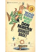 Mad's Maddest Artist - Don Martin Bounces Back!