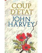 Coup D'Etat - Harvey, John