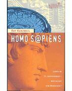 Homo S@piens - Leben im 21. Jahrhundert - Was bleibt vom Menschen