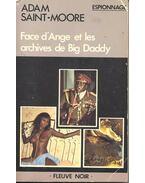 Face d'Ange et les archives de Big Daddy